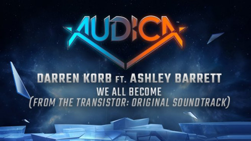 """We All Become"" - Darren Korb ft. Ashley Barrett"