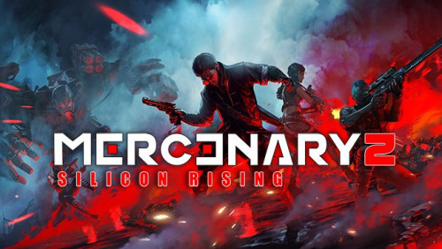 Mercenary2 : Silicon Rising