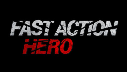 Fast Action Hero