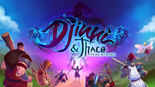 Djinni & Thaco: Trial By Spire