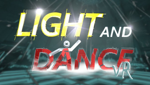 Light and Dance VR - Music, Action and Relexation