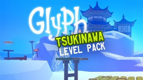 Glyph - Tsukinawa Level Pack