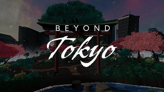 Beyond Tokyo
