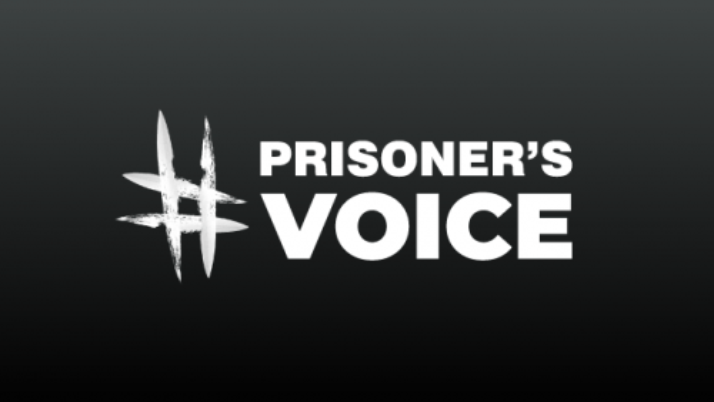 #PrisonersVoice