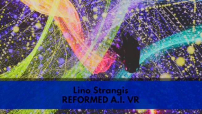 REFORMED A.I. VR