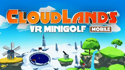 Cloudlands Mobile: VR Minigolf