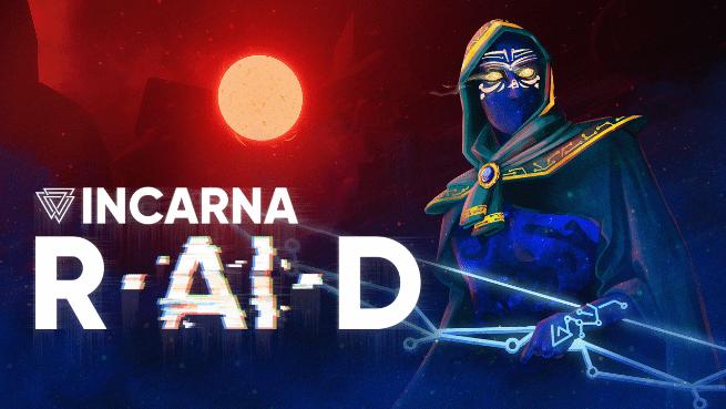 INCARNA: RAID