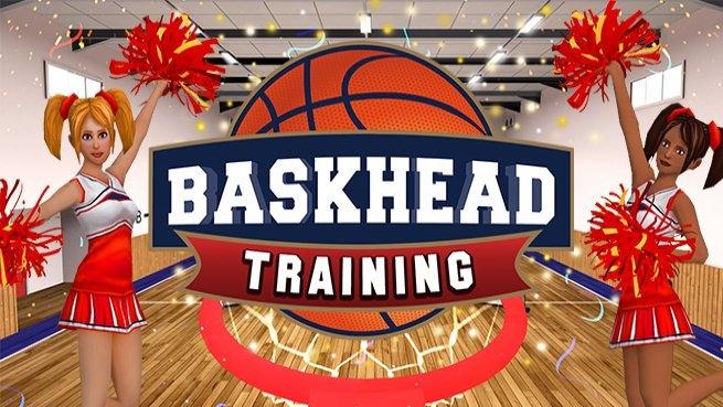 Baskhead Training