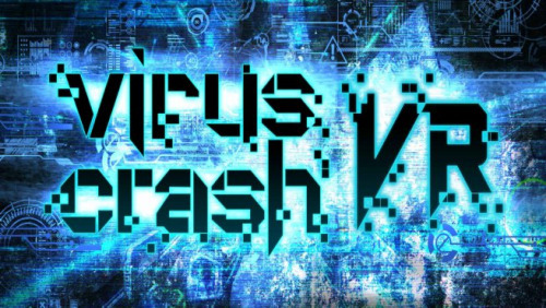 Virus Crash VR