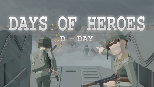 Days of Heroes: D-Day