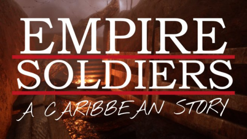 Empire Soldiers: A Caribbean Story