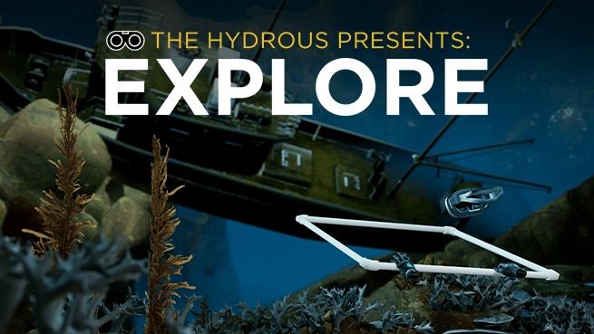 The Hydrous Presents: EXPLORE