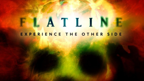 FLATLINE - EXPERIENCE THE OTHER SIDE