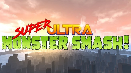 Super Ultra Monster Smash!
