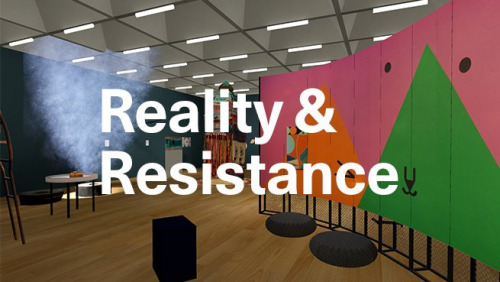 Reality and Resistance