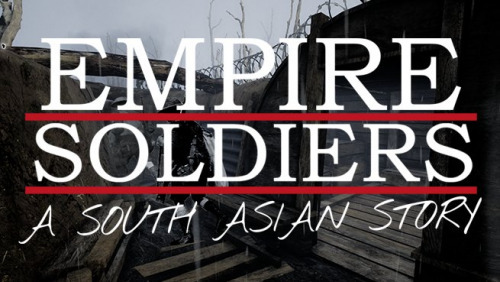 Empire Soldiers: A South Asian Story