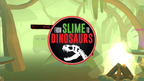 From Slime to Dinosaurs