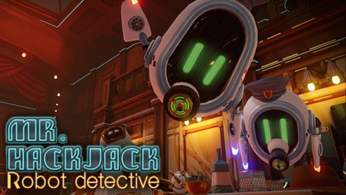 Mr.Hack Jack: Robot Detective