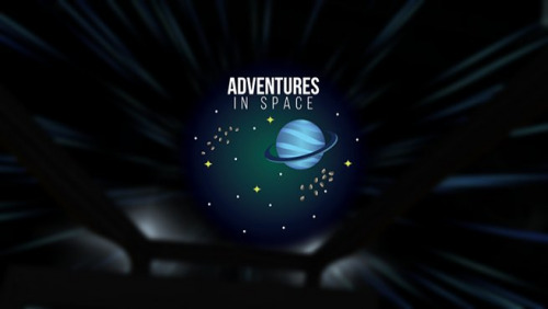 Adventures in Space: Black Holes & Beyond