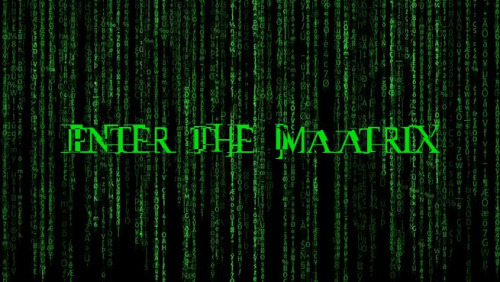 Enter the Maatrix