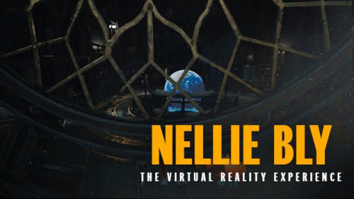 Nellie Bly: The Virtual Reality Experience