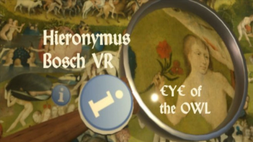 Eye of the Owl - Hieronymus Bosch VR