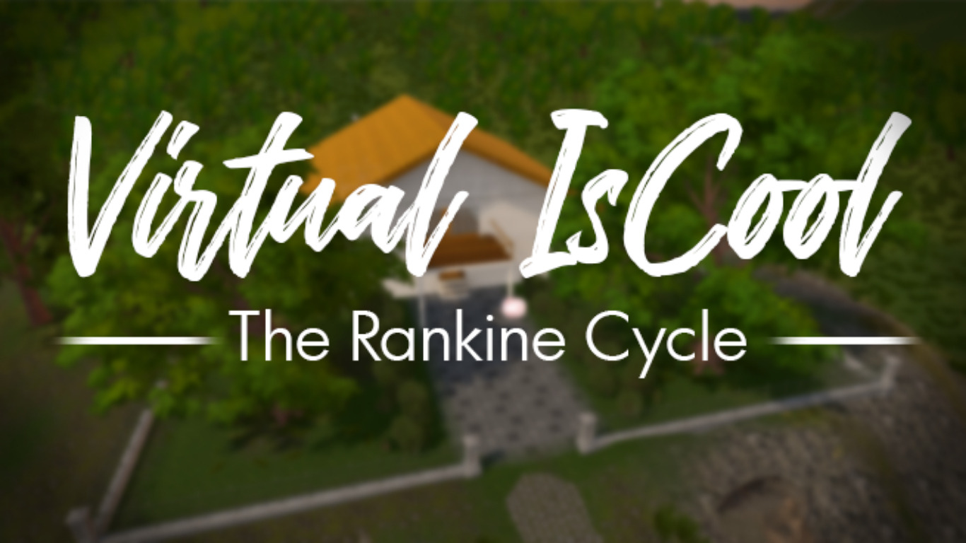 Virtual iSCool: Rankine Cycle