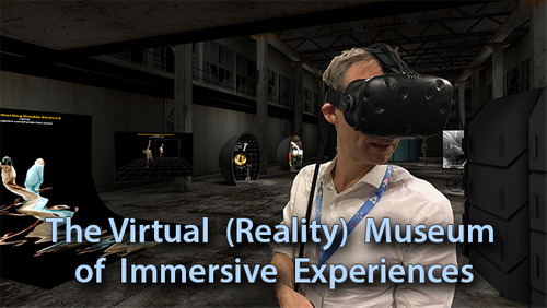 The (Virtual) Reality Museum of Immersive Experiences