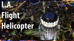 VR Los Angeles Real Helicopter Flight by Night