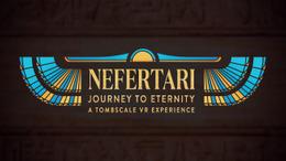 Nefertari: Journey to Eternity