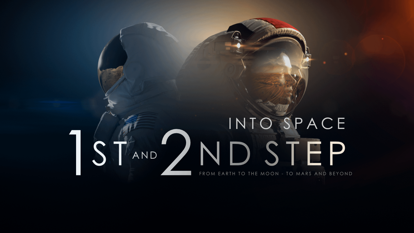 Into Space - 1st & 2nd Step