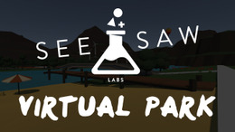 SeeSaw Labs - Virtual Park