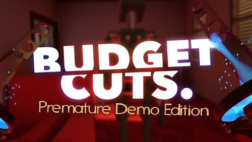 Budget Cuts - Premature Demo Edition